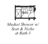 Mudset Shower w/ Seat & Niche at Bath 3